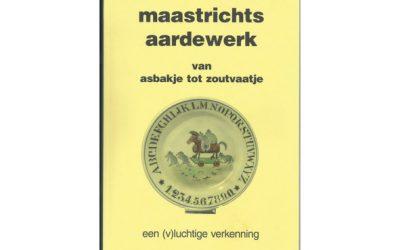 Maastrichts Aardewerk van asbakje tot zoutvaatje