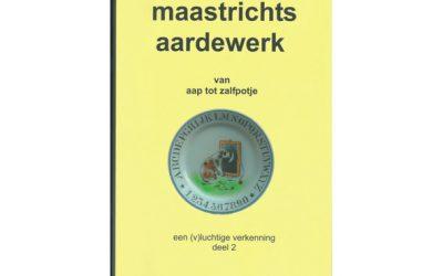 Maastrichts Aardewerk  Van aap tot zalfpotje