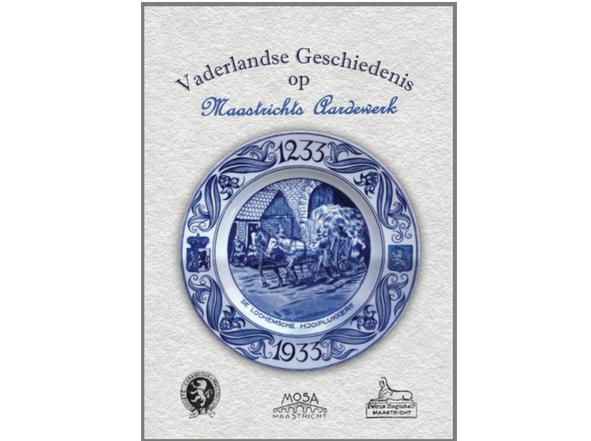 Vaderlandse Geschiedenis op Maastrichts aardewerk